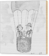 A Man Asks A Woman In A Hot-air Balloon Wood Print