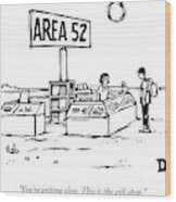 A Man Encounters A Gift Shop Called Area 52 Wood Print