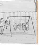 A Man Is Seen Swinging A Group Of Kids Like A Set Wood Print by Zachary Kanin