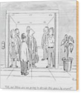 A Man Is Trying To Get In An Elevator With Six Wood Print