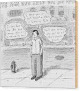 A Man On A Sidewalk Says Wood Print