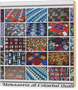 A Menagerie Of Colorful Quilts  Wood Print by Barbara Griffin