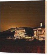 A Night At Haynes Ranch IIi Wood Print