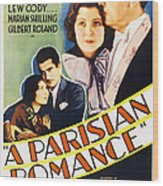 A Parisian Romance, Us Poster Art Wood Print