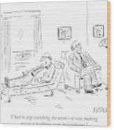 A Patient Talks To His Therapist Wood Print