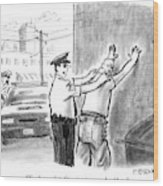 A Policeman Talks To A Man He Is Frisking Or Wood Print