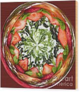 A Round Of Fresh Fruit Salad Wood Print by Anne Gilbert