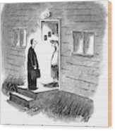 A Salesman Comes To The Door Of A Disgruntled Wood Print
