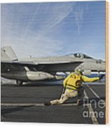 A Shooter Signals To Launch An Fa-18e Wood Print