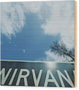 A Sign That Reads Nirvana Wood Print