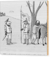 A Squire Looks At A Knight Whose Triangular Face Wood Print