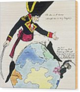 A Stoppage To A Stride Over The Globe, 1803 Litho Wood Print