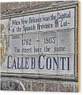 A Street Called Conti Wood Print