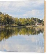 A Sunny Day's Reflections At The Lake House Wood Print