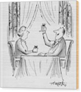 A Toast To Everyman And The Human Condition Wood Print