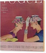 A Vogue Cover Of Models Wearing Lilly Dache Hats Wood Print