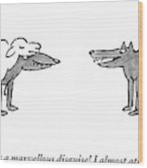 A Wolf Dressed As A Sheep Talks To Another Wolf Wood Print