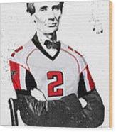 Abe Lincoln In A Matt Ryan Atlanta Falcons Jersey Wood Print