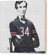 Abe Lincoln In A Walter Payton Chicago Bears Jersey Wood Print