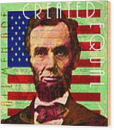 Abraham Lincoln Gettysburg Address All Men Are Created Equal 20140211p68 Wood Print