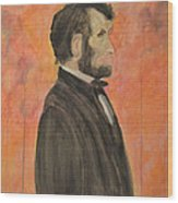 Abraham Lincoln Wood Print