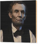 Abraham Lincoln Portrait Wood Print by Ray Downing