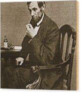 Abraham Lincoln Sitting At Desk Wood Print