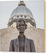 Abraham Lincoln Statue At Illinois State Capitol Wood Print by Paul Velgos