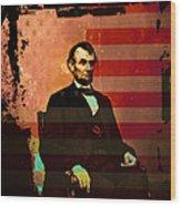 Abraham Lincoln Wood Print by Wingsdomain Art and Photography