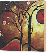 Abstract Art Original Landscape Painting Catch The Rising Sun By Madart Wood Print