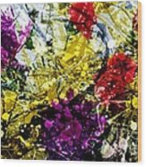 Abstract Flowers Messy Painting Wood Print