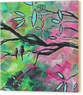 Abstract Landscape Bird And Blossoms Original Painting Birds Delight By Madart Wood Print by Megan Duncanson