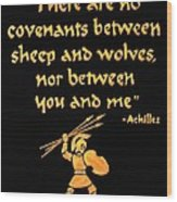 Achilles Admonition Wood Print