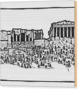 Acropolis Of Athens Wood Print by Calvin Durham