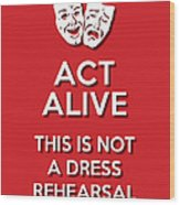Act Alive Red Wood Print