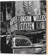 Actor Co-writer Director Orson Welles Premier  Citizen Kane Palace Theater New York  May 1 1941-2014 Wood Print
