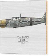 Adolf Galland Messerschmitt Bf-109 - White Background Wood Print