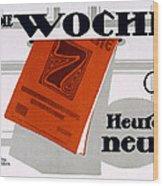 Advert For Die Woche Wood Print