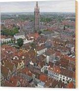 Aerial View Of Bruges Belgium Wood Print