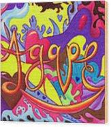 Agape Wood Print by Nancy Cupp