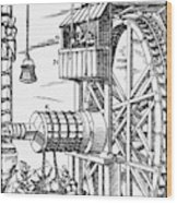 Agricola Waterwheel, 1556 Wood Print