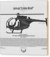 Ah-6j Little Bird Wood Print by Arthur Eggers
