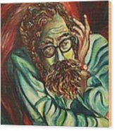 Alan Ginsberg Poet Philosopher Wood Print