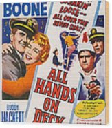 All Hands On Deck, L-r Pat Boone Wood Print