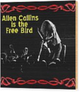 A C  Is The Free Bird 2 Wood Print