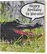 Alligator Birthday Card Wood Print