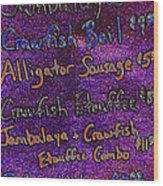 Alligator Sausage For Five Dollars 20130610 Wood Print
