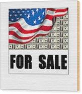 America For Sale Wood Print