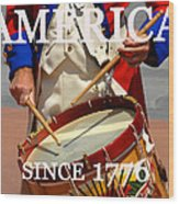America Since 1776 Wood Print
