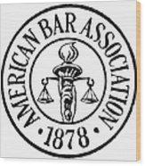 American Bar Association Wood Print